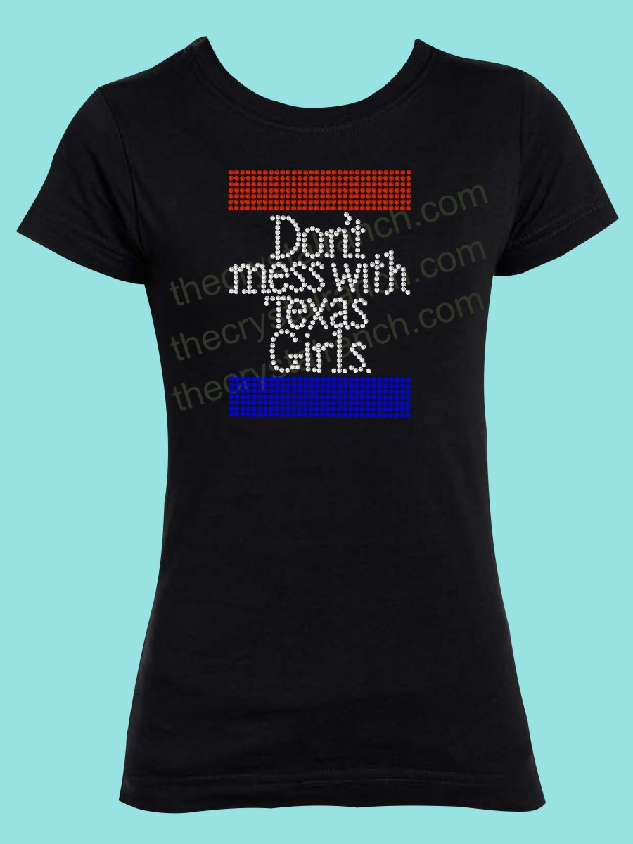 Dont Mess With Texas Girls Rhinestone Tee GTR003