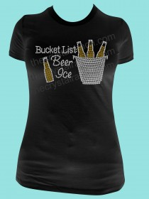 Bucket List Beer Rhinestone Tee TB066