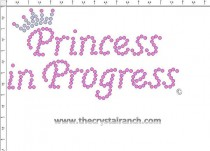 Princess in Progress Rhinestone Transfer CRF004