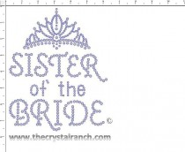 Sister of the Bride tiara Rhinestone Transfer CRF037