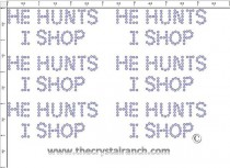 He Hunts I Shop - Petite (6) Rhinestone Transfer CRK071