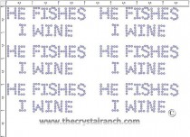 He Fishes I Wine - Petite (6) Rhinestone Transfer CRK073