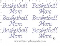 Basketball Mom - Petite (6) Rhinestone Transfer CRK092
