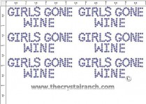 Girls Gone Wine - Petite (6) Rhinestone Transfer CRK152
