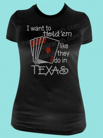 I want to hold em like they do in Texas Rhinestone Tee TG075