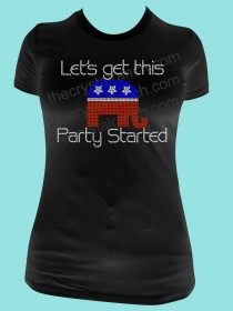 Let's get this Party Started Republican Rhinestone Tee TG110