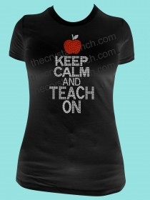 Keep Calm and Teach On Rhinestone Tee TG144