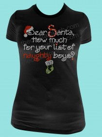 Dear Santa, How much for your list of Naughty Boys? Rhinestone Tee TH059