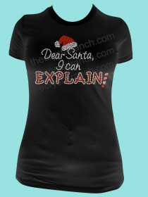 Dear Santa, I can Explain! Rhinestone Tee TH179