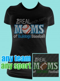 The Real Moms of Your Favorite Team and Sport Rhinestone Tee TP030