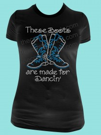 These Boots are made for Dancin' Rhinestone Tee TR089