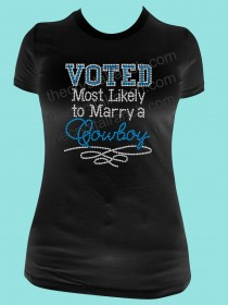 Voted Most Likely to Marry a Cowboy Rhinestone Tee TR108
