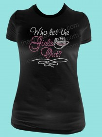 Who let the Cowgirls Out Rhinestone Tee TR109