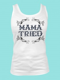 Mama Tried Rhinestone and Screen Print Tee TRS027