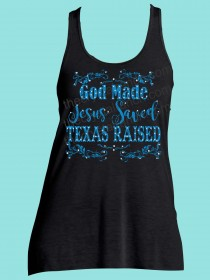 God Made, Jesus Saved, Texas Raised Rhinestone and Screen Print Tee TRS039