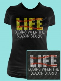 Life begins when the Season Starts Rhinestone Tee TS231k
