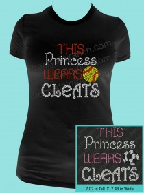 This Princess Wears Cleats Rhinestone Tee TS298