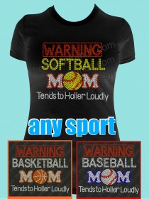 Warning...Sports Mom Rhinestone Tee TS325