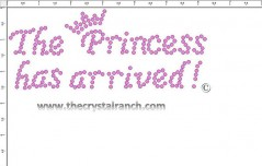The Princess has arrived! Rhinestone Transfer CRF019