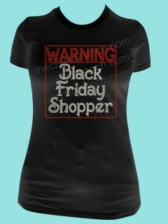 Warning Black Friday Shopper Tee TH109