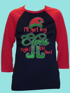 I'll get my Elves Right on that Rhinestone and Glitter Tee THV039