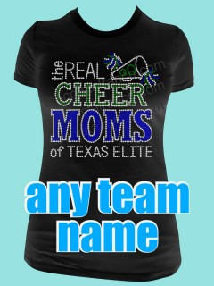 The Real Cheer Moms of Your Cheer Team Rhinestone Tee TP039